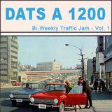 """Cachet and Her 1200s"" Bi-Weekly Traffic Jam - Vol. 1"