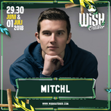 DJ MitchL at Wish-Outdoor 2018 (Opvallers Stage)