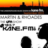 The Underground Music Show Kane FM September 2012  Hosted by Martin & Rhoades