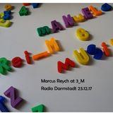 MarcusReych@3_M(RadioDarmstadt 23.12.17)