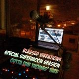 Blessed Vibrations // Special Supermoon Session