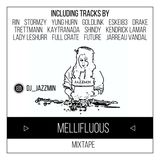 Mellifluous Mixtape