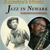 A Jazz Tribute to Newark,NJ , home of the Organ/Sax Combo