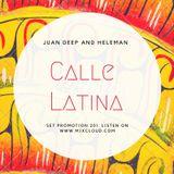 Podcasts # 04 Calle Latina JuanDeep & Heleman