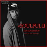 DjKeySmith _ #SOULFUL II | Mixtape Session / Hip Hop | RnB | Newskool