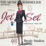 "THE MUSIC SOMMELIER- presents- ""JET SET INTERNATIONAL FLIGHT /420"" A global soundscape gallery"