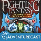 Adventurecast: The Warlock of Firetop Mountain - Part Four