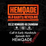 Mani Presents: Call It Early Hardstyle Episode 023 - HemQade Special