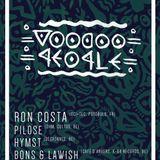 Pilose @ Voodoo People w- Ron Costa