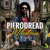 Pierodread - Milestones The Mixtape