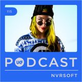 UKF Podcast #115 - Nvrsoft