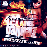 2017-Club Bangaz Hip Hop R&B Mixtape Vol#107