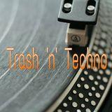 Discorick - Trash,n,Techno Reworked (05.07.18)