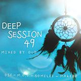 Deep Session 49 - Mixed By OUD (2019.07.23)