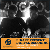 Binary presents Digital Decoding 17th June 2017