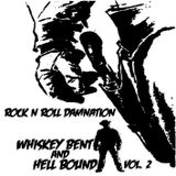 Whiskey Bent And Hell Bound Vol. 2