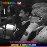 SFLIVE_S01E06: Lesbiandades: De ficciones y realidades | Paulina Álvarez y Rebeca Rojas