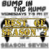 Bump In The Hump: September 5 (Best Of Season 7)