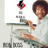 DJ N-er-G: Rob Boss