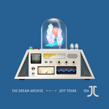 Jeff Tovar presents The Dream Archive 004