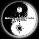 A Halftime Drum and Bass Mix Session