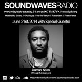 Soundwaves Radio - June 21, 2014 - Damani Nkosi