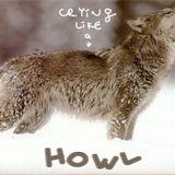 howl [cryin like a wolf 2]
