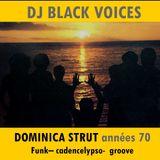 SESSION DJ   DOMINICA STRUT & GROOVE (Ile de la Dominique)  années 70  by BLACK VOICES DJ (Besançon)