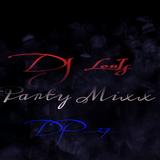 【中英劲爆Party曲】〤Get Ready Now〤爱有什么罪〤我以为〤咱们是兄弟〤By DJ LouIs 2018 Party Mixx DP_27