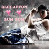 REGGAETON BUM ♥ BUM♥