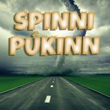 Spinnipúkinn #24 - 420 special