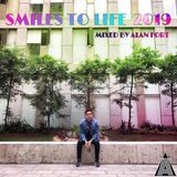 Smiles To Life 2019 (Mixed By Alan Fort)