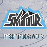SkiiTour - Fresh Tracks Vol 2