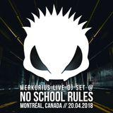Merkurius live @ No School Rules