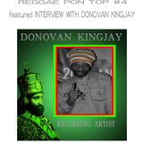 REGGAE PON TOP #4 WITH MEDINA INTERNATIONAL FEAT. LIVE INTERVIEW WITH DONOVAN KINGJAY