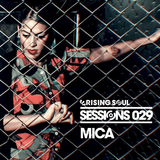 Rising Soul Sessions #29 // Mica