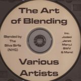 Silva Sirfa - The Art Of Blending (part one)