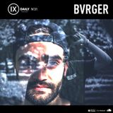 Podcast 31 - BVRGER's Cold Vibes in Summer Mix