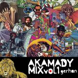 Akamady Mix Vol. 1 : Gerhan