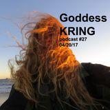 Goddess KRING podcast #27