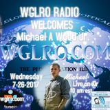 WGLRO RADIO Welcomes Michael A.Wood Jr. the DWMS Weds 7-26-2017