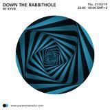 Down the Rabbithole #S01E06 - Kyvie - 21/03/19