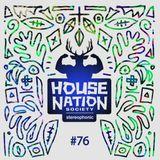 House Nation society #76