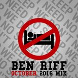 We Don't Need No Sleep (October 2016 Mix)