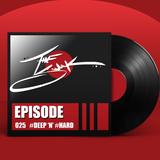 Episode 025 :: #DEEP n #HARD