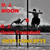 DJ MOON & Dj Quim Campbell - DEEP CONCEPTS