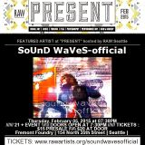 SoUnD WaVeS-official mixed set at RAW Present, Seattle, Washington 2015