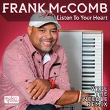 Frank McComb - Listen To Your Heart (Wipe The Needle Remix)