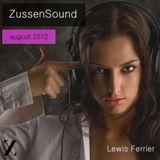 Zussensound Mix August 2012 by Lewis Ferrier