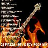 DJ Piazza - 70's 80's Rock Megamix